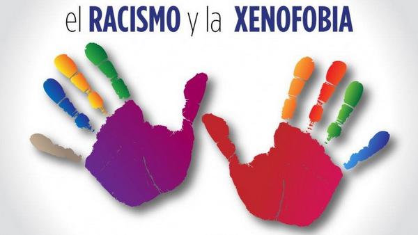 ¡No a la xenofobia y al racismo!